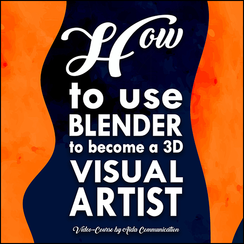 HOW to use BLENDER to become a 3D VISUAL ARTIST course by Massimo Cozzi